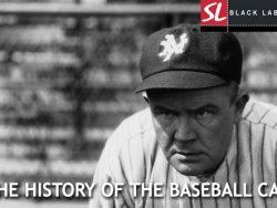 HISTORY OF BASEBALL CAP