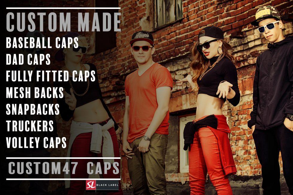 CUSTOM 47 CAPS