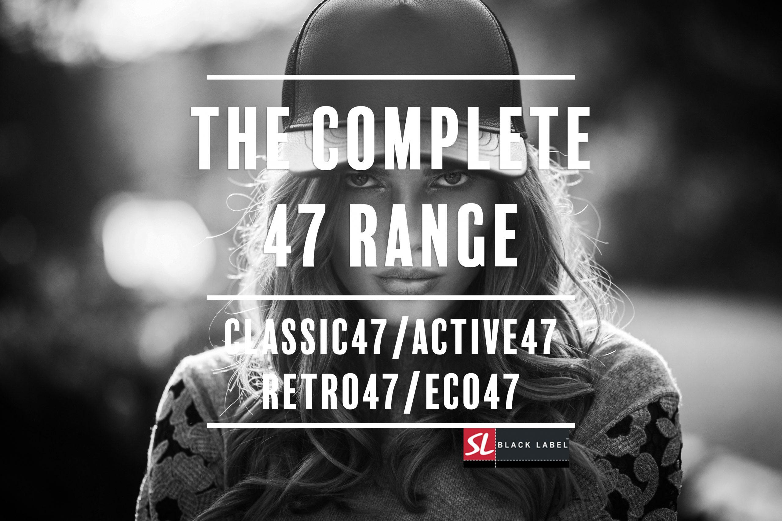 COMPLETE47 RANGE