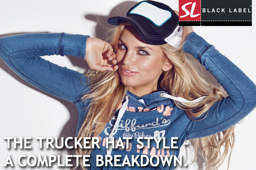 9efbc89fa8b35e The trucker hat style - a complete breakdown - is it right for your ...